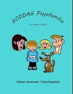 Goddag Plejefamilie - Oskar kommer i familiepleje