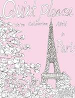 Quiet Please-We´re Coloring April In Paris