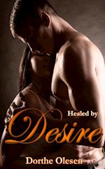 Healed by desire