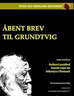 Åbent brev til Grundtvig (På sporet af, nr. 2)