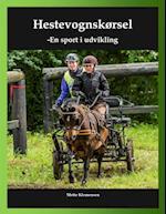 Hestevognskørsel - en sport i udvikling