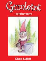 Gumletot - et juleeventyr