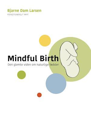 Mindful birth