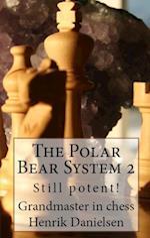 The Polar Bear System 2: Still potent!
