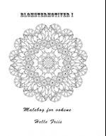 Blomstermotiver I   Malebog for voksne