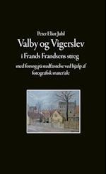 Valby og Vigerslev i Frands Frandsens streg