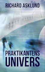 Praktikantens Univers af Richard Asklund