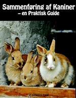 Sammenføring af Kaniner - en Praktisk Guide