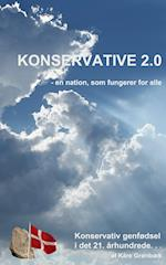 Konservative 2.0 - en nation, som fungerer for alle.