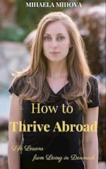 How to Thrive Abroad