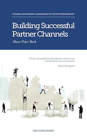 Bog, paperback Building Successful Partner Channels af Hans Peter Bech