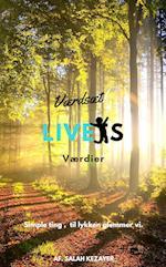 Værdsæt Livets værdier