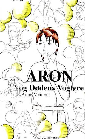 Aron og dødens vogtere