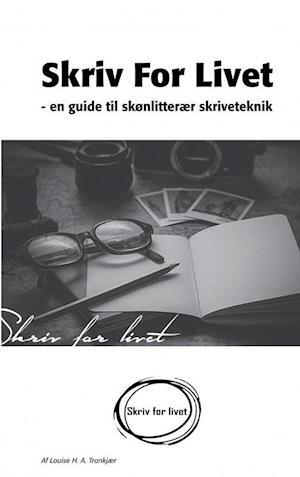 Skriv for livet