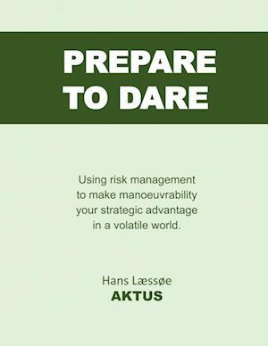 Prepare to dare