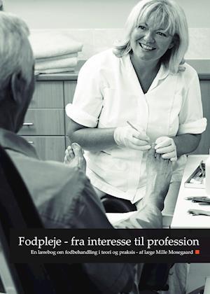 Fodpleje - fra interesse til profession