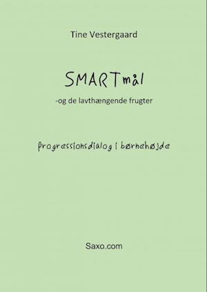 SMARTmål - Progressionsdialog i børnehøjde