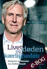 Livet, døden og kærligheden af Jesper Hougaard Larsen