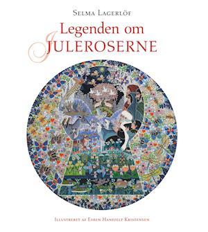 Bog, indbundet Legenden om juleroserne af Selma Lagerlöf