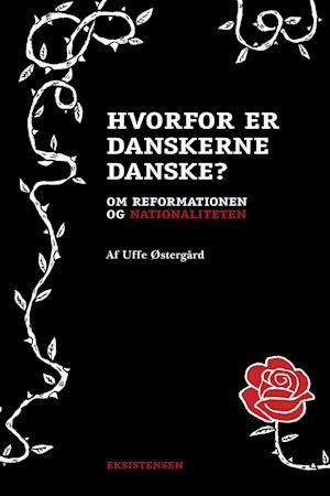 Billede af Hvorfor er danskerne danske?-Uffe Østergård-Bog