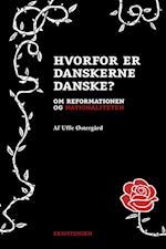 Hvorfor er danskerne danske? (Reformationsserien)