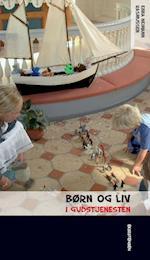 Børn og liv i gudstjenesten