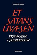 Et satans uvæsen