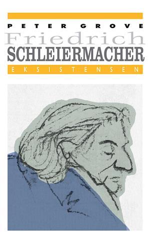 Friedrich Schleiermacher af Peter Grove