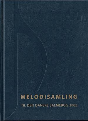 Melodisamling til Den Danske Salmebog 2003