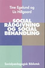 Social rådgivning og social behandling (Socialpædagogisk bibliotek)
