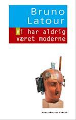 Vi har aldrig været moderne