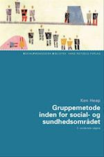 Gruppemetode inden for social- og sundhedsområdet (Socialpædagogisk bibliotek)