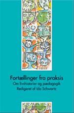 Fortællinger fra praksis (Socialpædagogisk bibliotek)