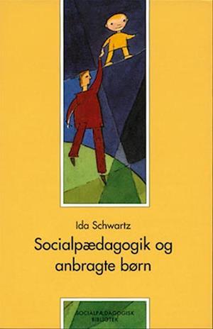 Socialpædagogik og anbragte børn