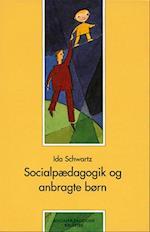 Socialpædagogik og anbragte børn (Socialpædagogisk bibliotek)