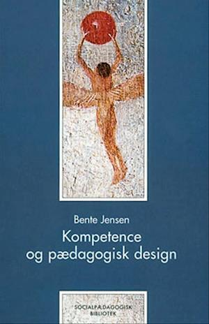bente jensen kompetence og pædagogisk design