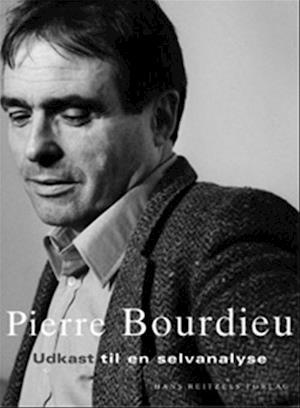 Bog hæftet Udkast til en selvanalyse af Pierre Bourdieu