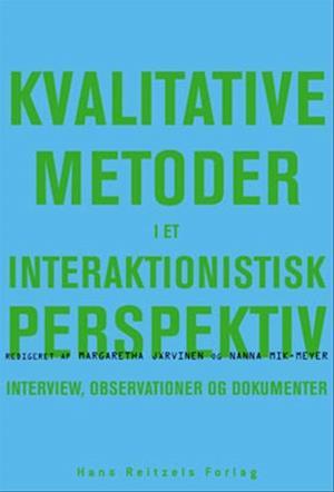 Kvalitative metoder i et interaktionistisk perspektiv