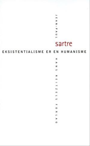 Bog hæftet Eksistentialisme er en humanisme af Jean-Paul Sartre