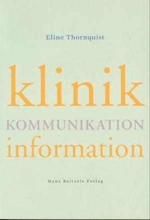 Klinik, kommunikation, information