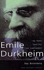 Émile Durkheim og hans teorier om samfundet