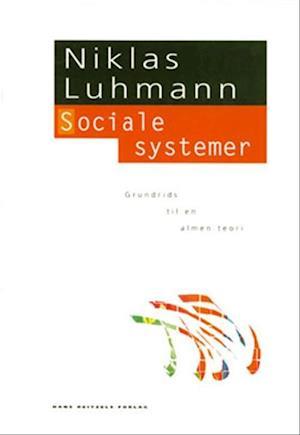 Bog hæftet Sociale systemer af Niklas Luhmann
