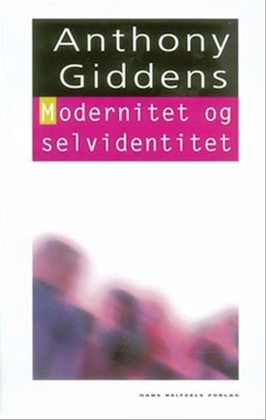 Bog, indbundet Modernitet og selvidentitet af Anthony Giddens