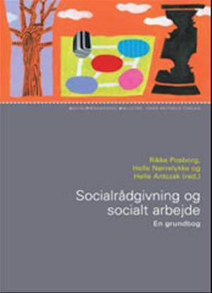 Bog, indbundet Socialrådgivning og socialt arbejde af Rikke Posborg