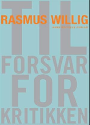 Bog, hæftet Til forsvar for kritikken af Rasmus Willig