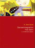 Sanseintegration hos børn (Socialpædagogisk bibliotek)