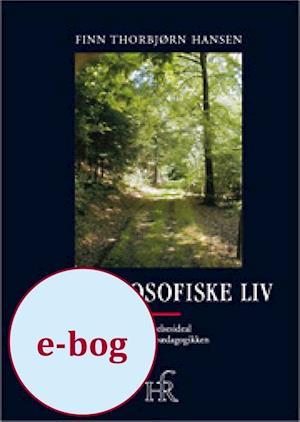 Det filosofiske liv af Finn Thorbjørn Hansen