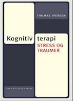 Kognitiv terapi, stress og traumer (Kognitiv terapi)