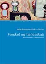 Forskel og fællesskab (Socialpædagogisk bibliotek)