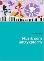 Musik som udtryksform (Socialpædagogisk bibliotek)